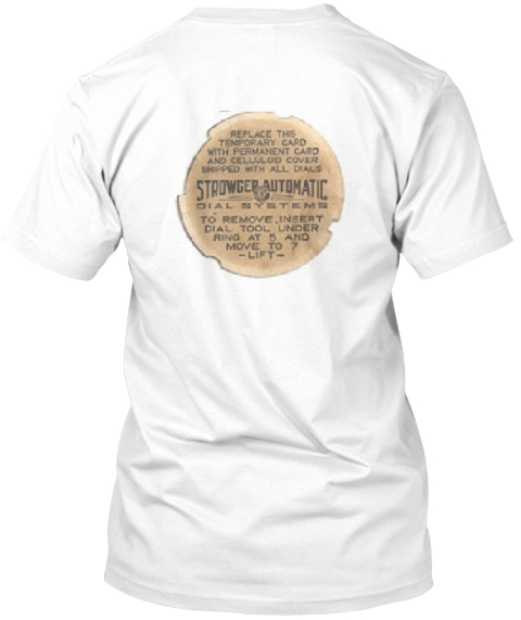 Strowger Automatic White T-Shirt Back