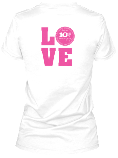 31 Consultant 10th Anniversary Love White Women's T-Shirt Back