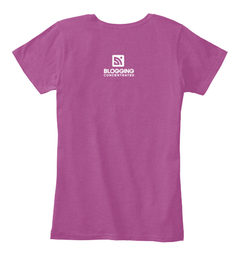 Blogging Shirt Of The Month Heathered Pink Raspberry Women's T-Shirt Back
