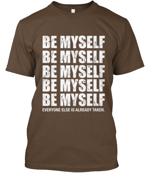 Lifehack Your Tee   (Be Myself) Army áo T-Shirt Front