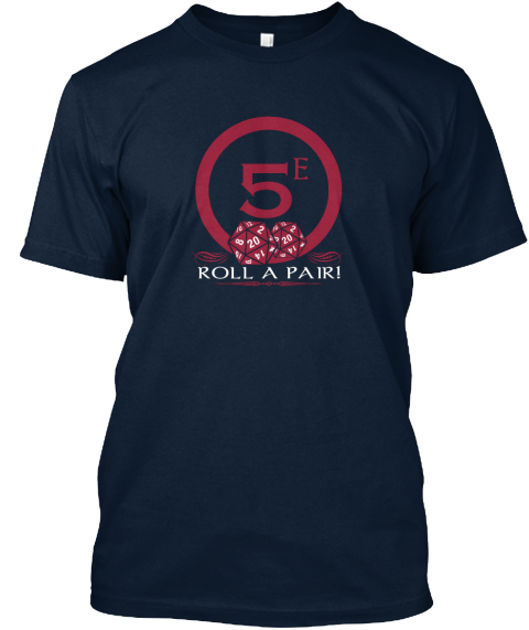 Grab Your D20s And A Roll A Pair T Shirt New Navy T-Shirt Front