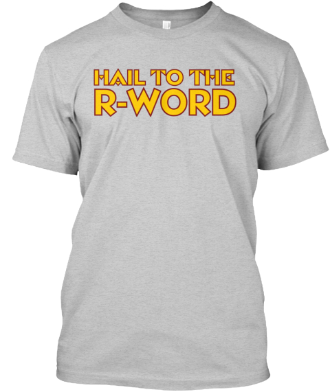 Limited Edition R Word Shirts Light Steel T-Shirt Front