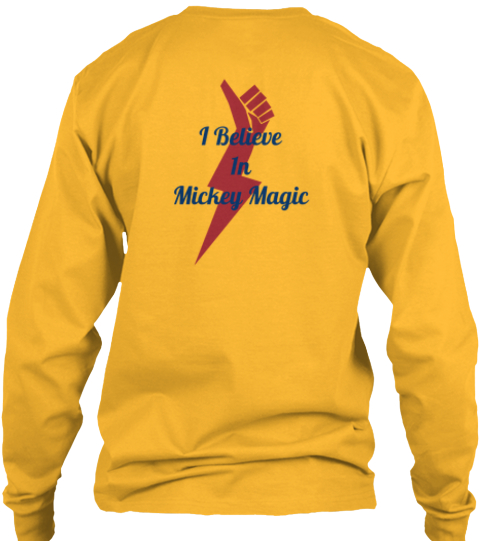 I Believe%0 A1n %0 A Mickey Magic Gold Long Sleeve T-Shirt Back