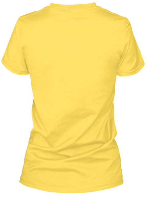 Tell Me Something I Don't Know Shirt Yellow T-Shirt Back