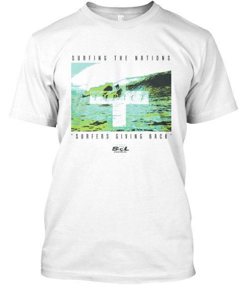 Surfers Giving Back T Shirt!  White T-Shirt Front