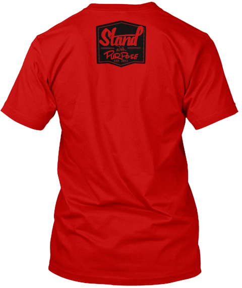 Stand With Purpose Est 2015 Classic Red T-Shirt Back
