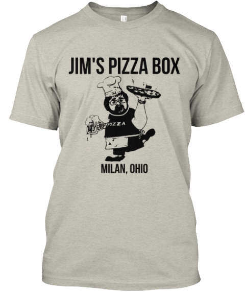 Jim's Pizza Box Milan%2 C Ohio Ash T-Shirt Front