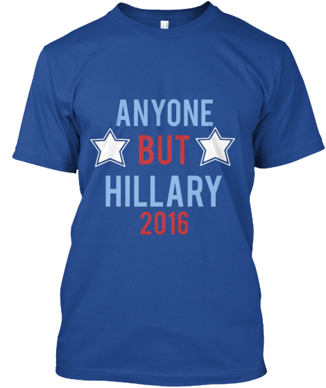Anyone but Hillary 2016