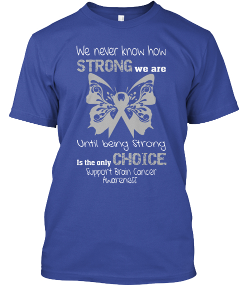 2015 Brain Cancer Awareness T Shirt Deep Royal T-Shirt Front
