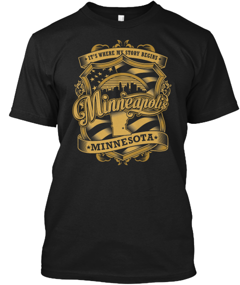 It's Where My Story Begins Minneapolis Minnesota Black T-Shirt Front