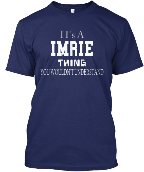 It's  A I Mr Ie Thing You   Wouldn't Understand Navy T-Shirt Front
