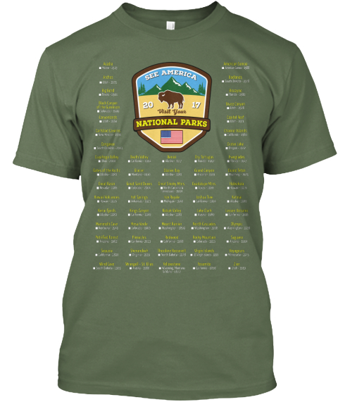 See America 20 Visit Your 17 National Parks Fatigue Green T-Shirt Front