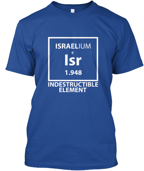 Israelium 0 Isr 1.948 Indestructible Element  Deep Royal T-Shirt Front