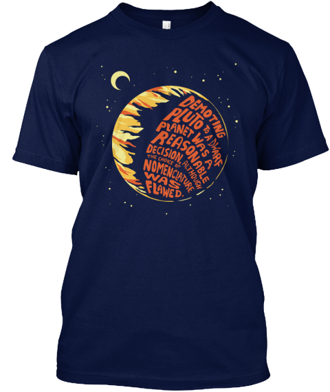 Nuanced Opinion On Pluto T Shirt Navy T-Shirt Front