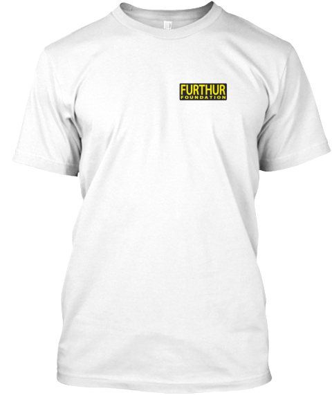 Furthur Foundation White T-Shirt Front