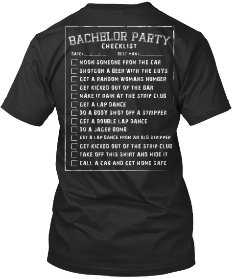 Bachelor Party Wearable Checklist T-Shirt from ROUFXIS | Teespring