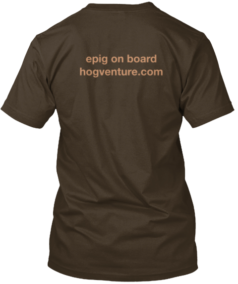 Epig On Board%0 Ahogventure.Com Dark Chocolate T-Shirt Back