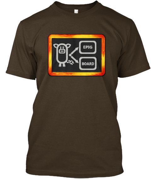 Limited Edition T Shirt 'epig On Board'  Dark Chocolate T-Shirt Front