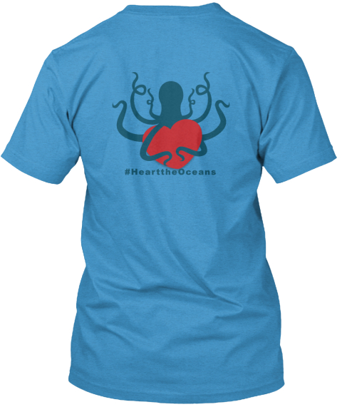 #Hearttheoceans Heathered Bright Turquoise  T-Shirt Back