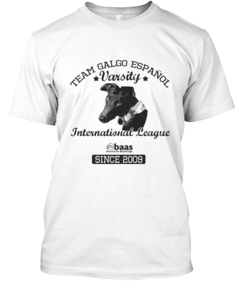 Baas Galgo Association Team Galgo White T-Shirt Front