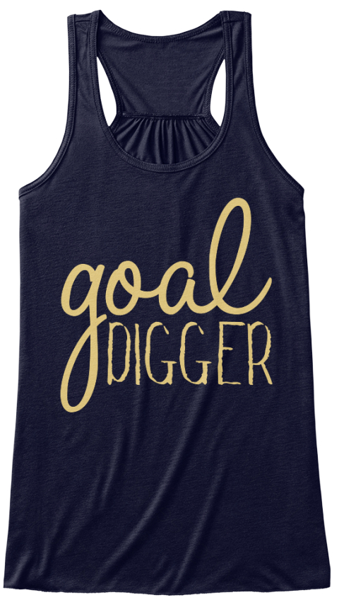 Goal Digger Na Midnight Women's Tank Top Front