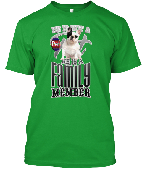 Family Dog Kelly Green T-Shirt Front