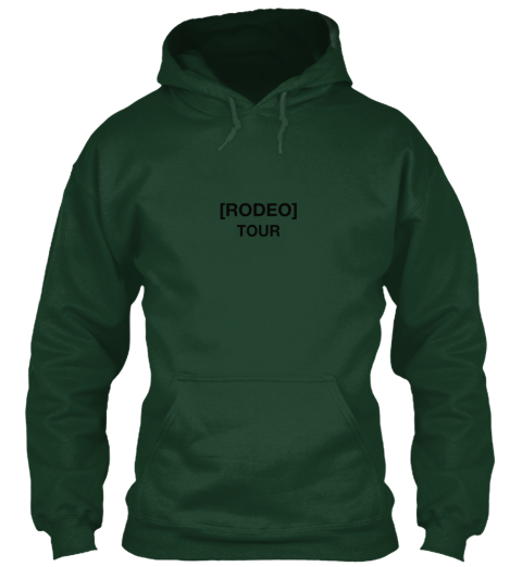4eecd9879f9f Rodeo hoodie for Travis Scott. [Rodeo] Tour Forest Green Sweatshirt Front