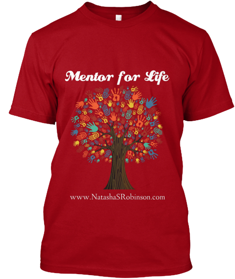 Mentor For Life Www.Natashasrobinson.Com  Deep Red T-Shirt Front
