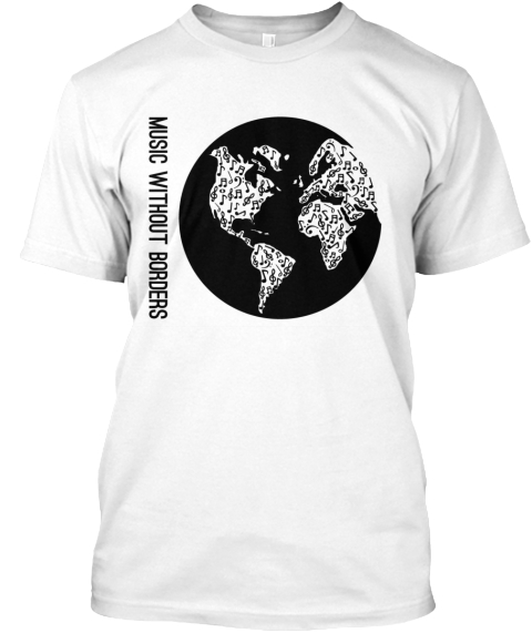 Music Without Borders  White T-Shirt Front
