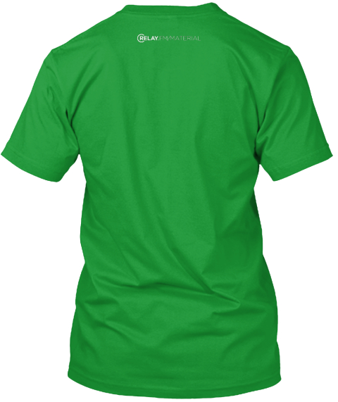 Stay In Material Kelly Green T-Shirt Back