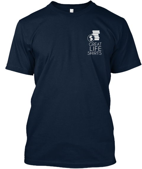 Great Life Shirts New Navy T-Shirt Front
