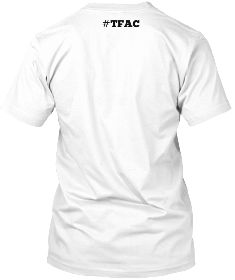 #Tfac White T-Shirt Back