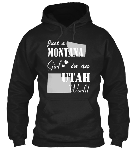 Montana Girl In An Utah Black T-Shirt Front