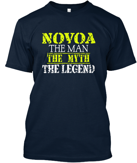 Novoa The Man The Myth The Legend New Navy T-Shirt Front