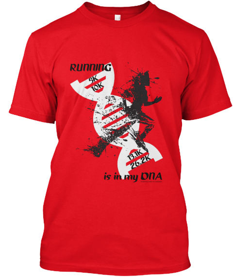 Running Is In My Dna Red T-Shirt Front