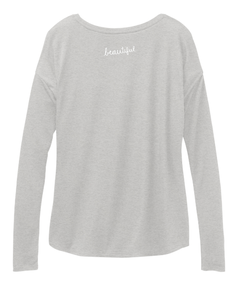 Beautiful Athletic Heather T-Shirt Back