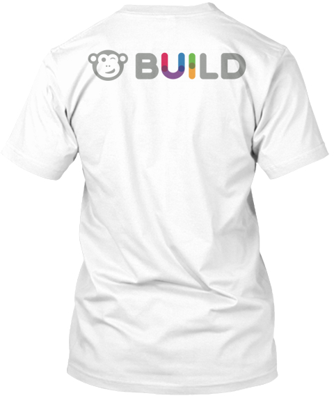 "Ux Mantra   ""I Am Not The User""   Build White T-Shirt Back"