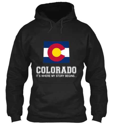 Colorado It's Where My Story Begins Black T-Shirt Front