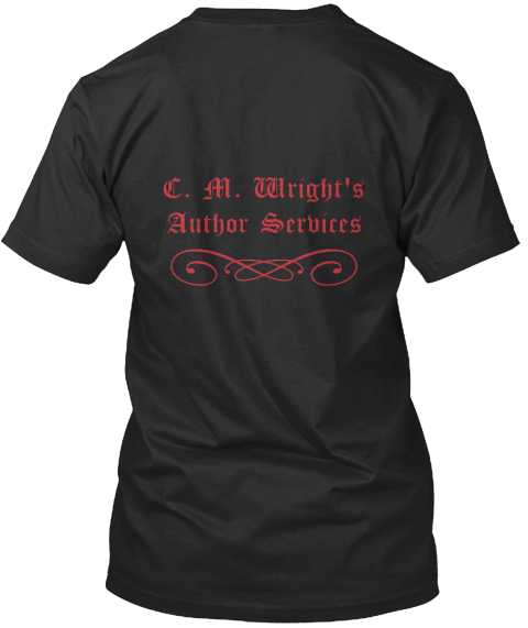 C. M. Wright's Author Services  Black T-Shirt Back