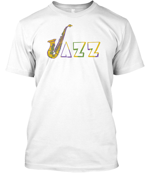 Jazz Happens! White T-Shirt Front
