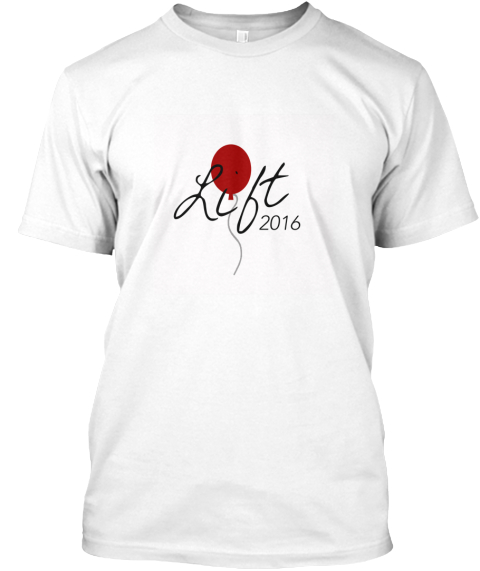 2016 Lift Campaign Official Shirt White T-Shirt Front