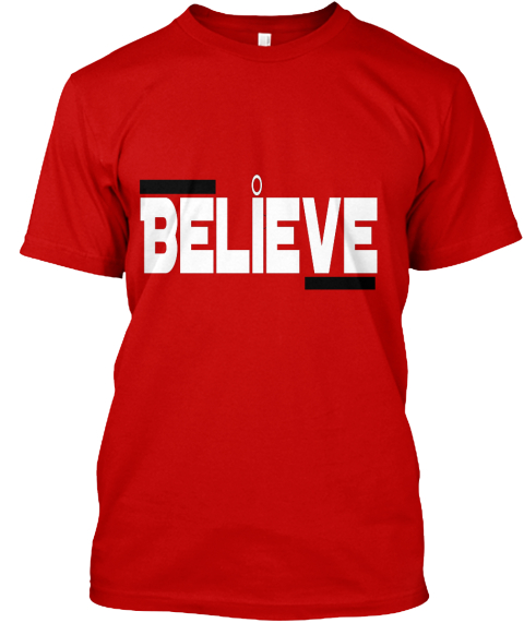 Believe Classic Red T-Shirt Front