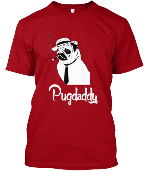 Pugdaddy Time   Last Day! Deep Red T-Shirt Front