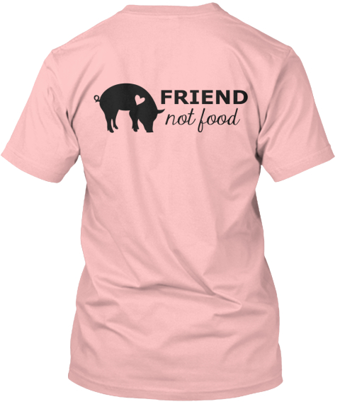 Smithfield Pig Save Friend Not Food Pale Pink T-Shirt Back