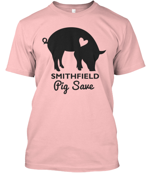 Smithfield Pig Save  Pale Pink T-Shirt Front