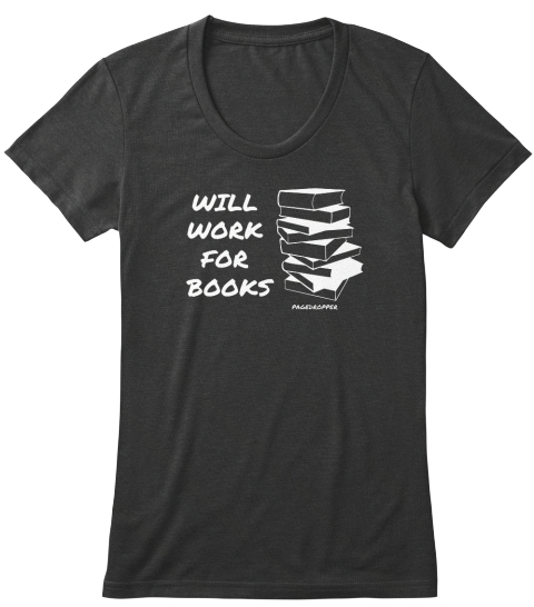 Will  Work  For  Books Pagedropper Vintage Black T-Shirt Front