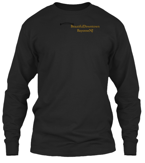 Beautiful Downtown Beyonnenj Black Long Sleeve T-Shirt Front