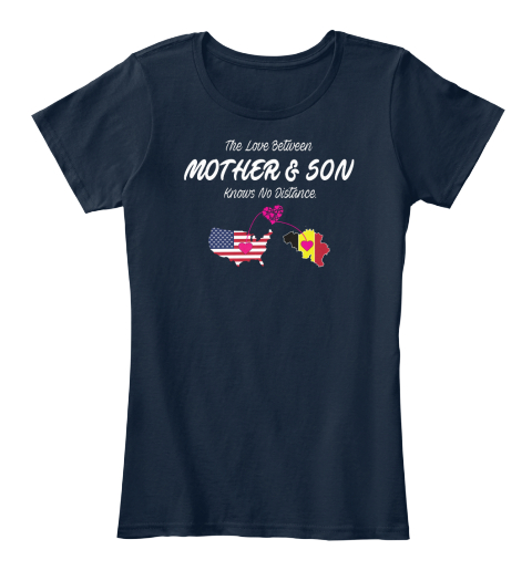The Love Between Mother & Son Knows No Distance. New Navy Women's T-Shirt Front