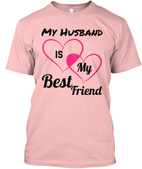 My Husband Is My Best Friend My Husband Is My Best Friend Products