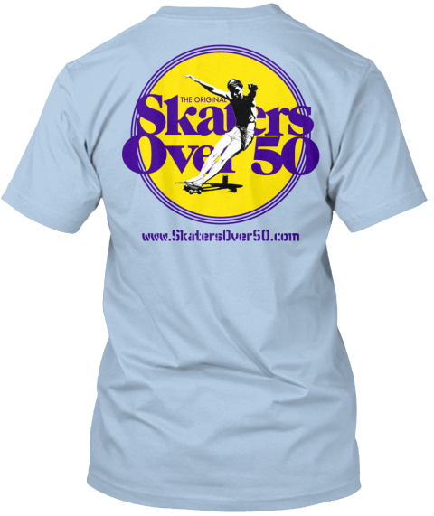 Www.Skaters Over50.Com Baby Blue T-Shirt Back